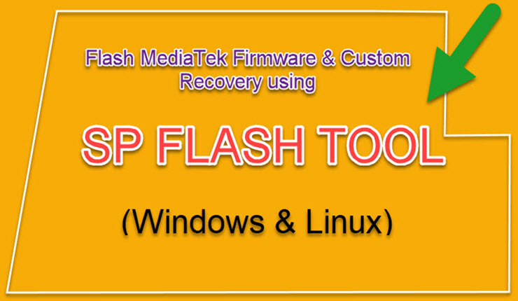 Download SP Flash Tool (Smartphone Flash Tool) for MediaTek Devices